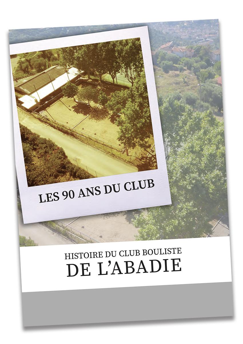 Couverture du livret HISTOIRE DU CLUB BOULISTE DE L'ABADIE